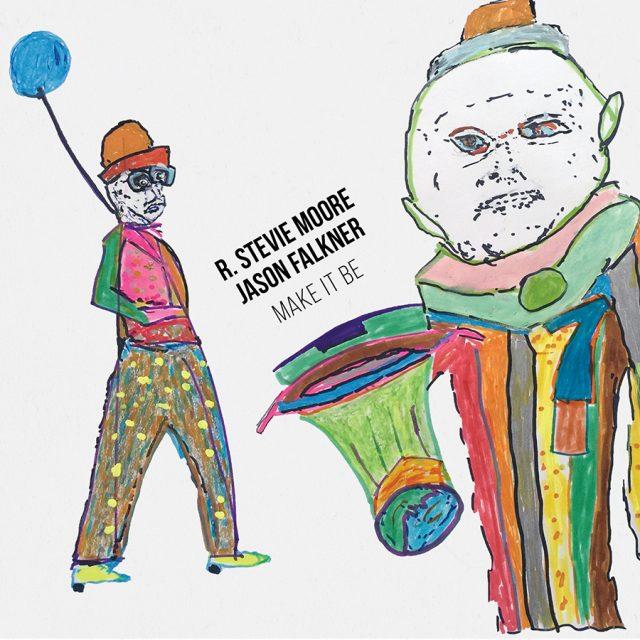 R Stevie Moore & Jason Falkner - Make It Be