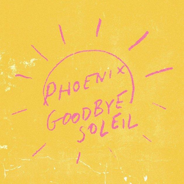 Phoenix – Goodbye Soleil ile ilgili görsel sonucu