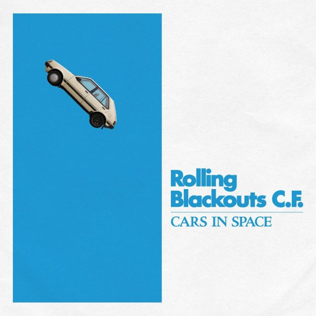 "Rolling Blackouts Coastal Fever Share ""Cars In Space"": Listen ..."