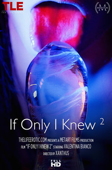 Cover: If Only I Knew 2 (Valentina Bianco) - TheLifeErotic