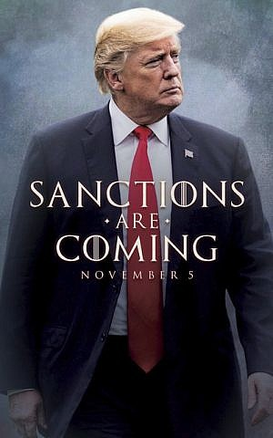 This image taken from the Twitter account of President Donald J. Trump @realDonaldTrump, shows what looks like a movie-style poster that takes creative inspiration from the TV series 'Game of Thrones' to announce the re-imposition of sanctions against Iran. Trump tweeted a photo of himself with the words 'Sanctions are Coming' November 5. (Donald J. Trump Twitter account via AP)