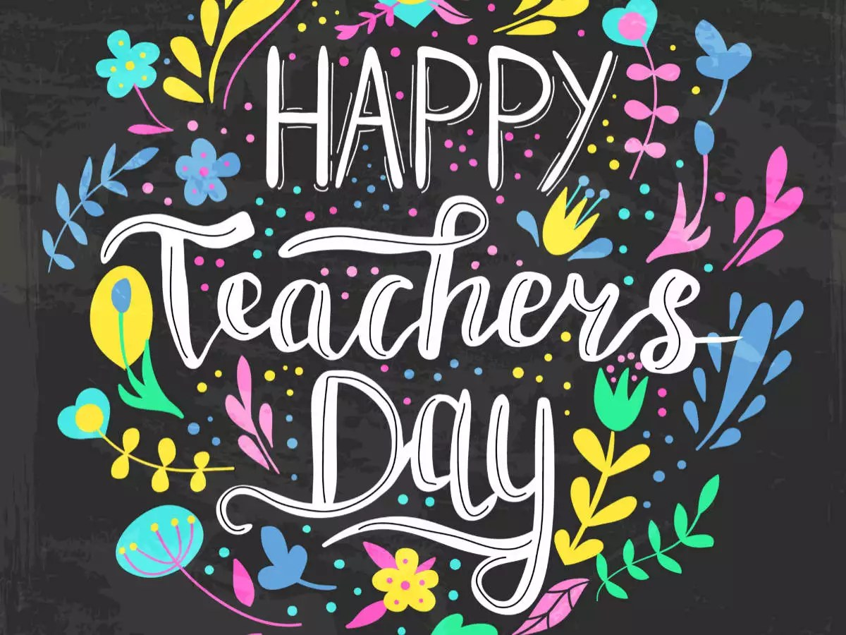 Happy Teachers Day 2020 Quotes Wishes Messages Speech Images Status And Greetings Times Of India