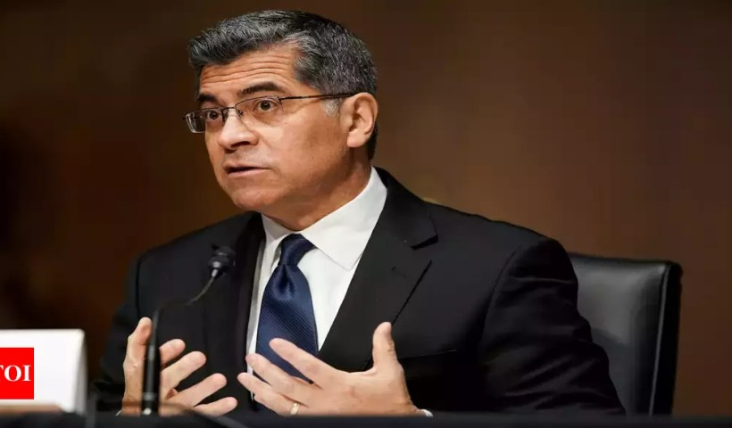 US health secretary Xavier Becerra calls for 'transparent' 2nd phase of Covid-19 origins investigation – Times of India