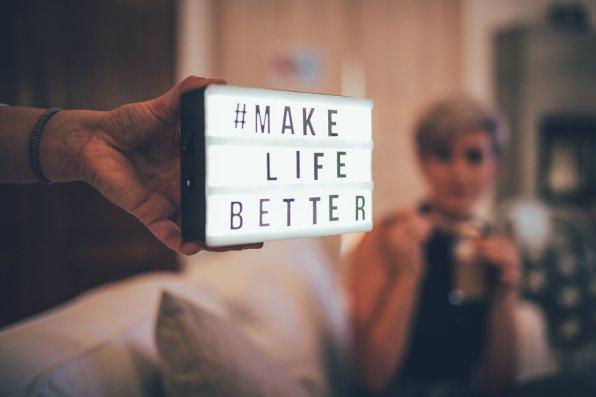#makelifebetter