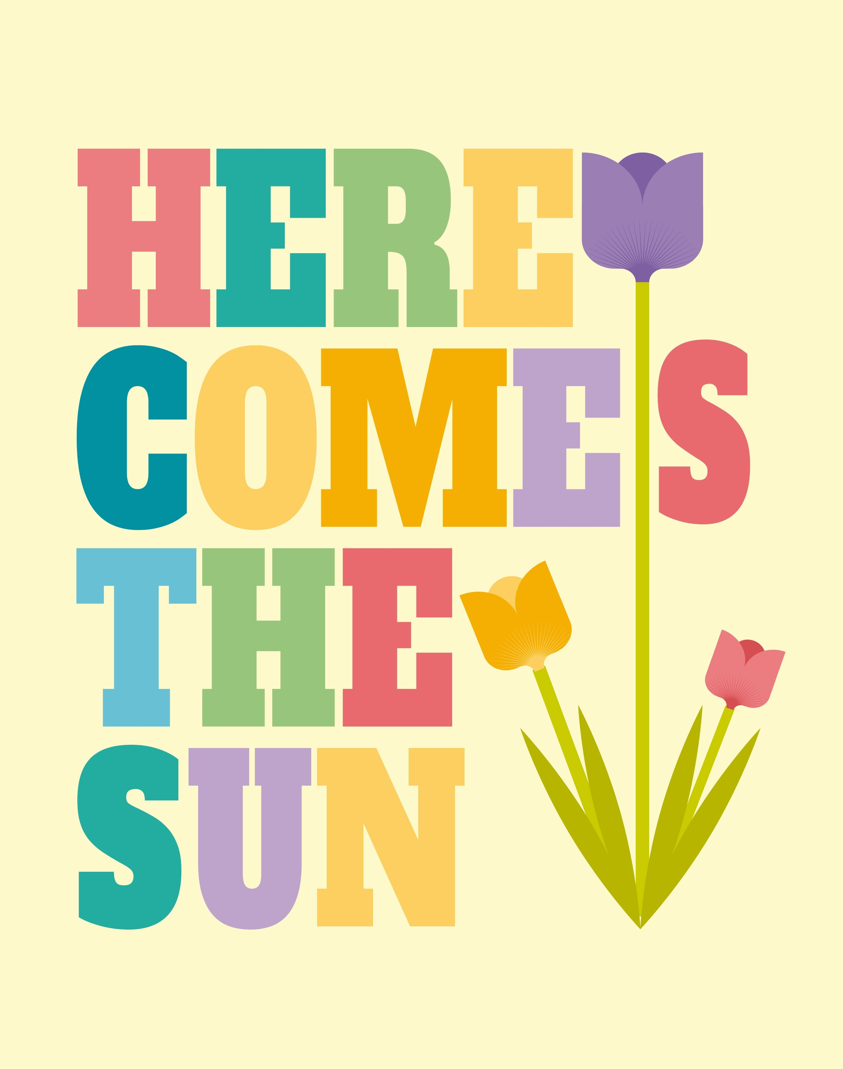 Here Comes The Sun Wall Art Poster