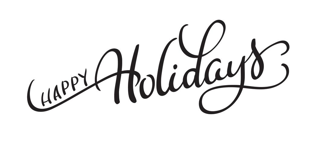 Vector Text Happy Holidays On White Background Calligraphy Lettering Vector Illustration Eps10 Download Free Vectors Clipart Graphics Vector Art
