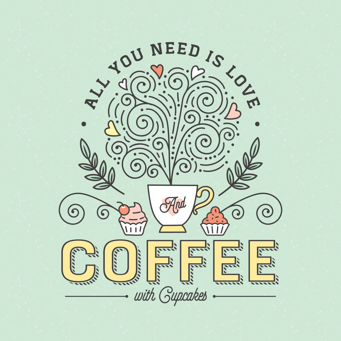 Download All You Need Is Coffee Typography - Download Free Vectors ...