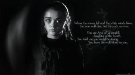 Arya Stark. Hon är ganska stark. :)