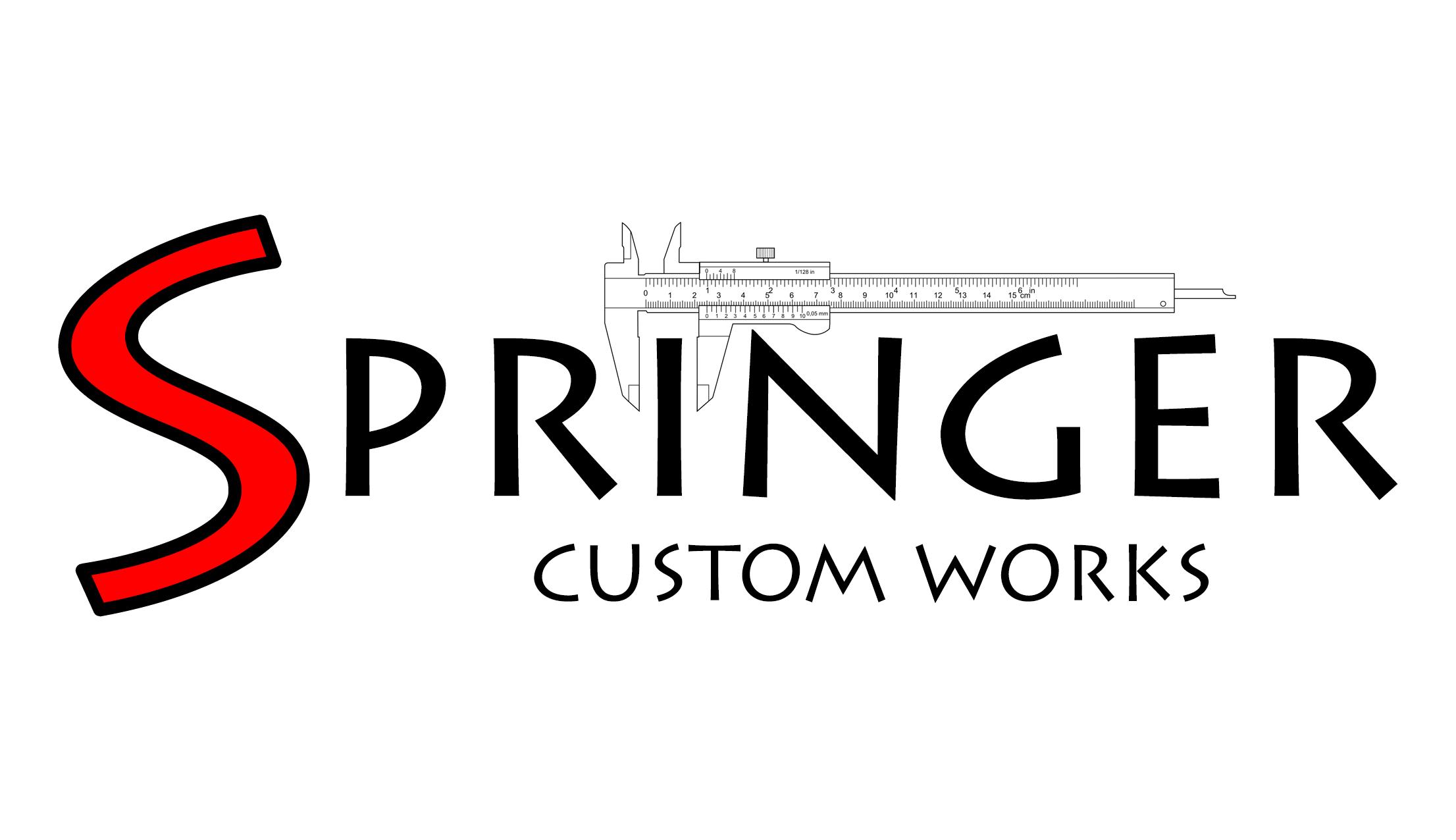 Springer Custom Works