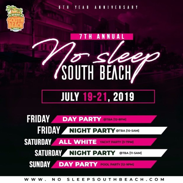 No Sleep South Beach Weekend