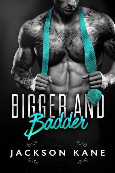 Book Cover, Front Cover, Bigger and Badder by Jackson Kane