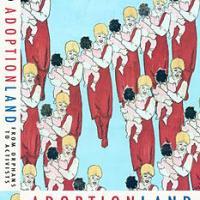 NEW BOOK: Adoptionland #AdoptionCoalitionWorldwide