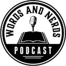 Words and Nerds Podcast Logo