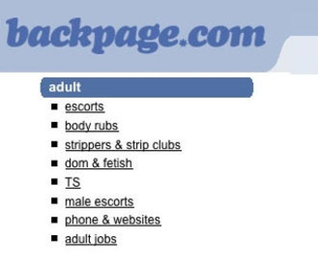 Anyone With A Computer And Access To The Internet Can Find The Adult Section Of Backpage Com In A Google Search And Two Or Three Clicks Your Screen Will