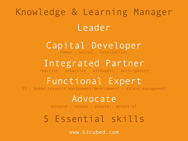 The 5 essentials skills of a talent manager, knowledge manager or L&D manager