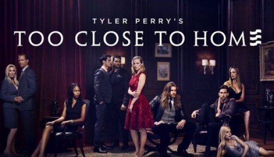Tyler Perry Too Close To Home