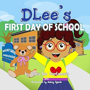 Childrens book, school, teach, kids, learning, DLee's World, DLee, Diana Santamaria