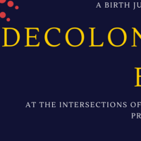 ASDS 2nd Annual Women of Color Doula Conference | Decolonizing Birth: at the Intersections of Identity
