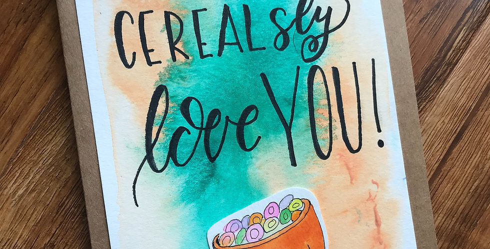 Download I Cereal-sly Love you | owligraphy