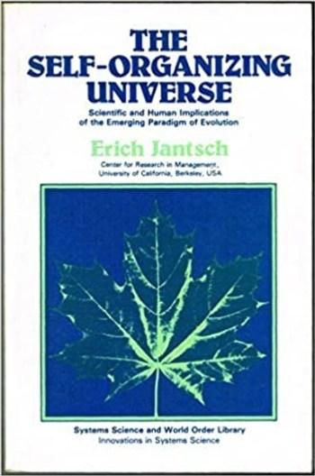 Эрих Янч, «Самоорганизующаяся Вселенная: Научные и человеческие следствия из эмерджентно возникающей парадигмы эволюции»