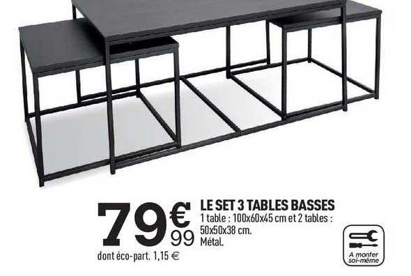 offre le set 3 tables basses chez centrakor