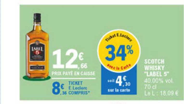 offre scotch whisky label 5 chez e leclerc
