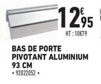 porte pivotant aluminium 93 cm