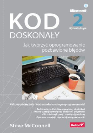 Okładka książki/ebooka Kod doskonały. Jak tworzyć oprogramowanie pozbawione błędów. Wydanie II