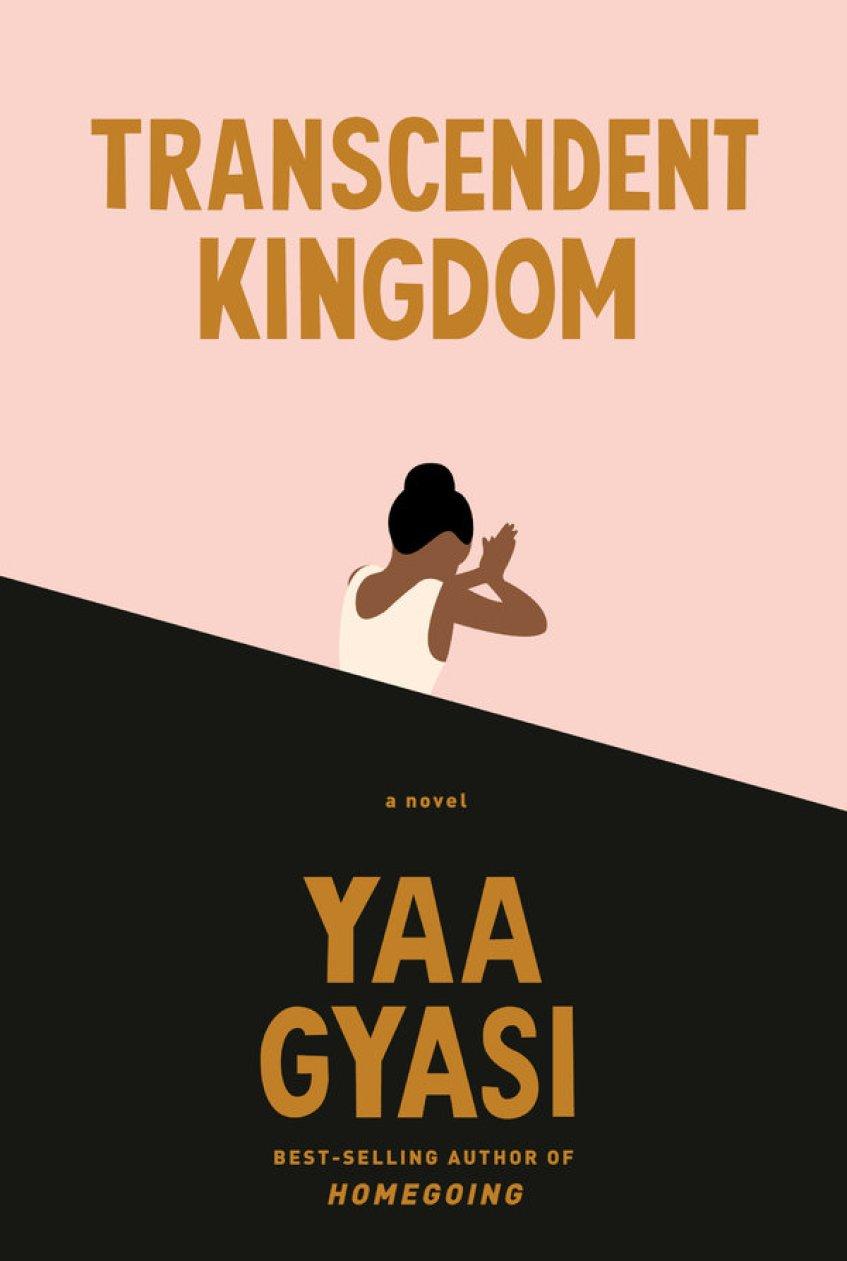 Transcendent Kingdom by Yaa Gyasi [PDF]