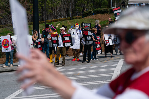 A protest over masks, vaccines and vaccine passports outside Centers for Disease Control and Preventionheadquarters in Atlanta this month.