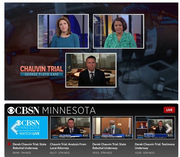 The local CBS station in Minneapolis covering the trial of the former police officer Derek Chauvin.