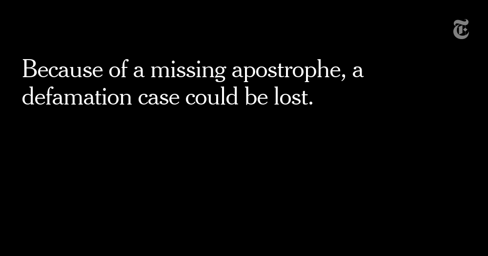 , Missing Apostrophe May Cost a Man in a Defamation Case, The Habari News New York
