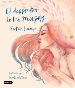 El despertar de las musas de Beatriz Luengo