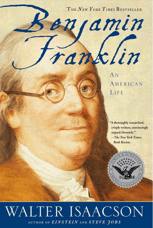 'Benjamin Franklin: An American Life' by Walter Isaacson