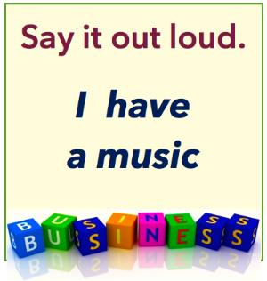 I have a music business jpg.jpg