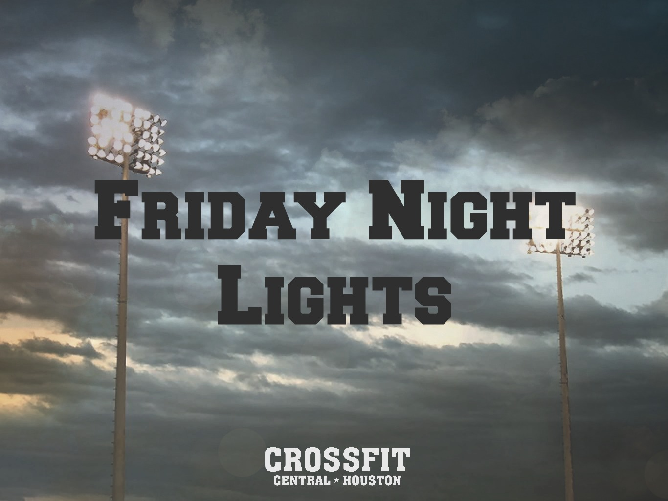 Friday Night Lights Crossfit