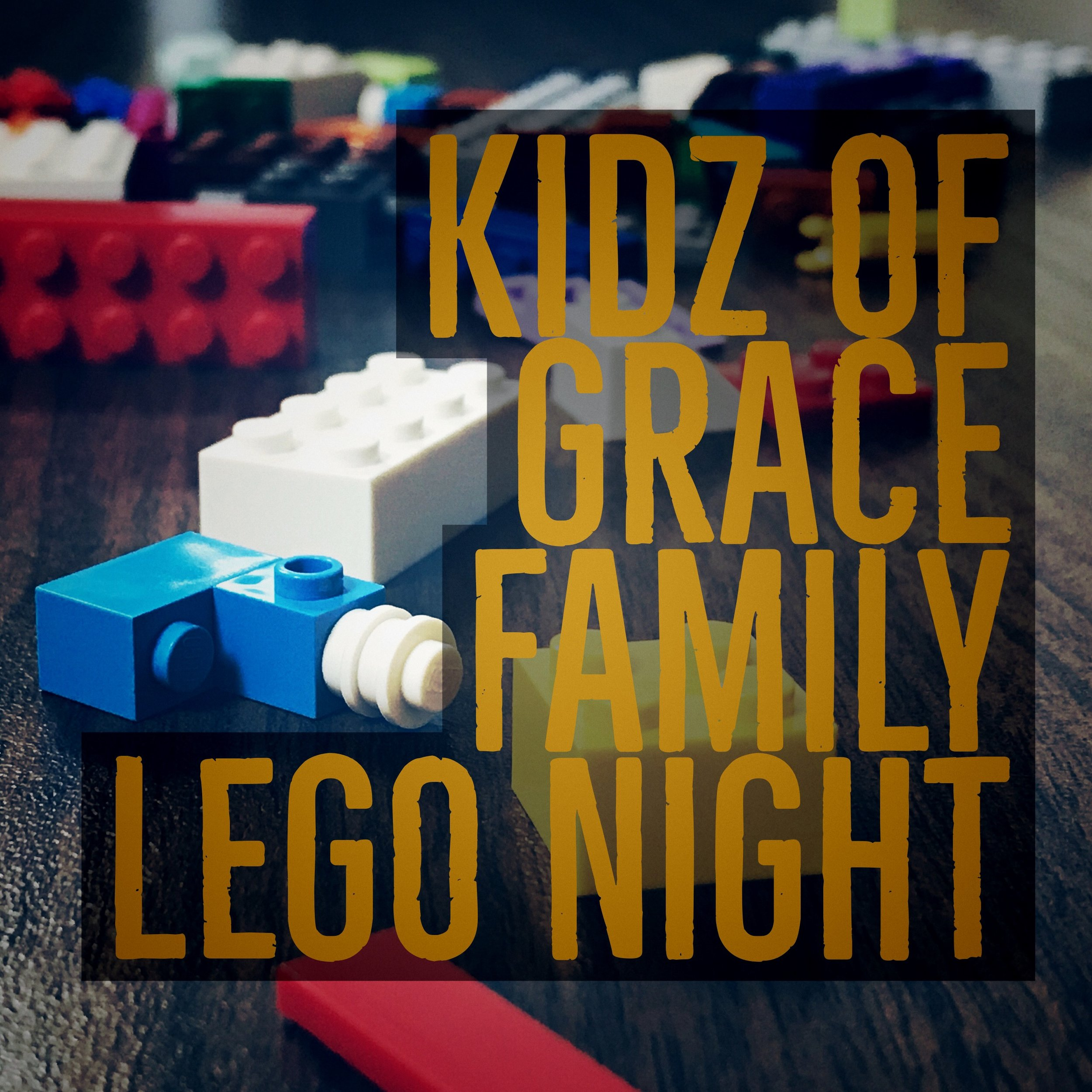 Kidz of Grace Family Lego Night     Grace Church Kidz of Grace Family Lego Night