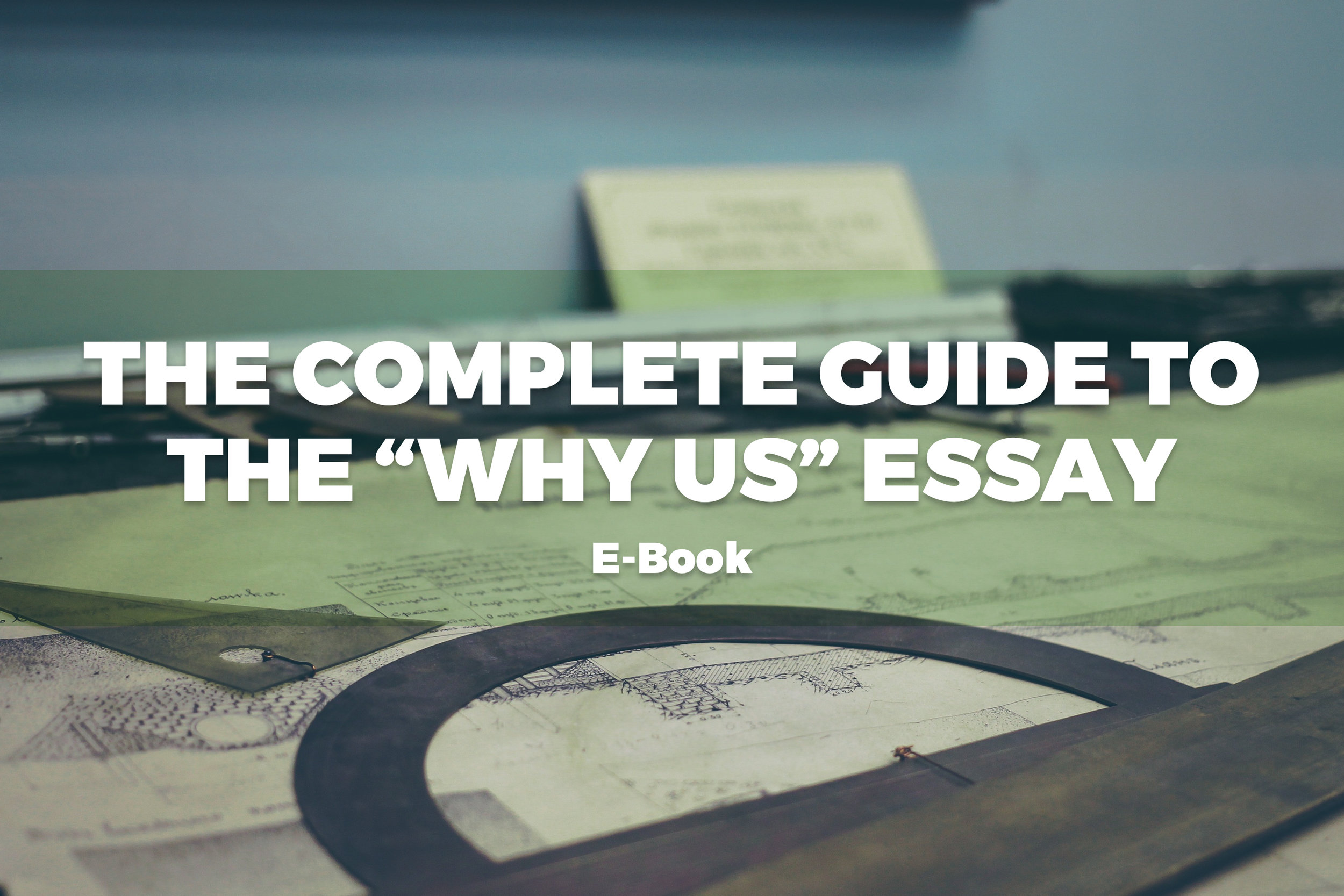 Courses for Students THE COMPLETE GUIDE TO THE    WHY US    ESSAY