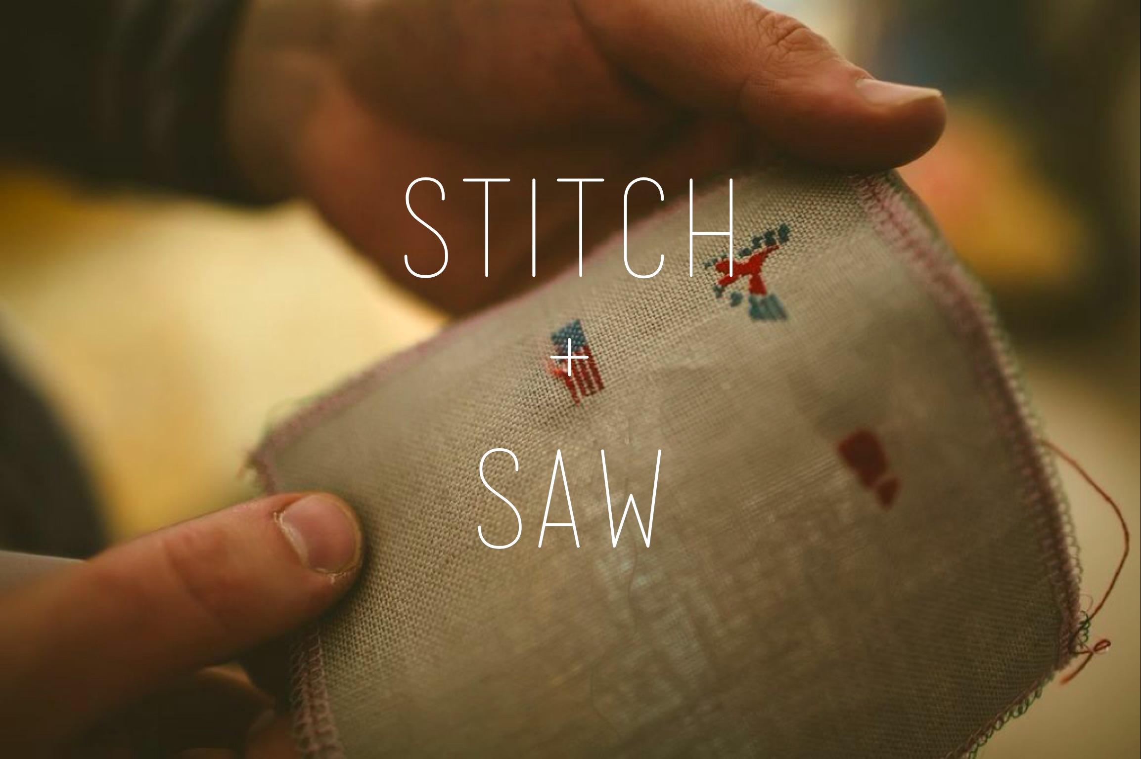 Stitch + Saw