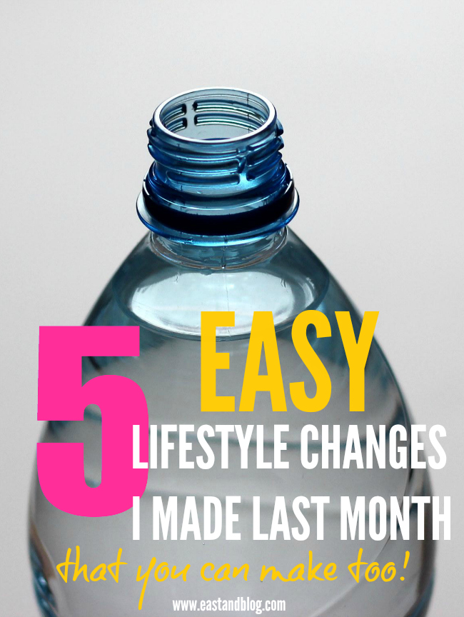 5 Lifestyle Changes from Nadine at East&