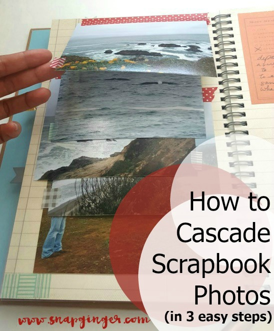 How to Cascade Scrapbook Photos (in 3 easy steps!)- Pin it for later!