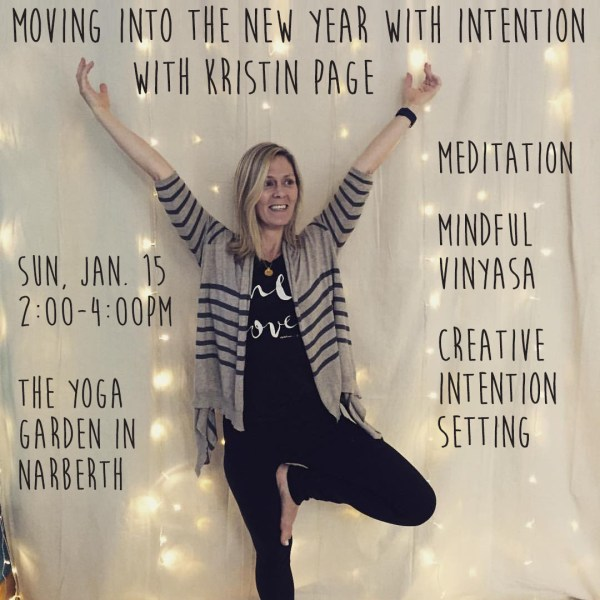 Moving into the New Year with Intention     kristin page yoga