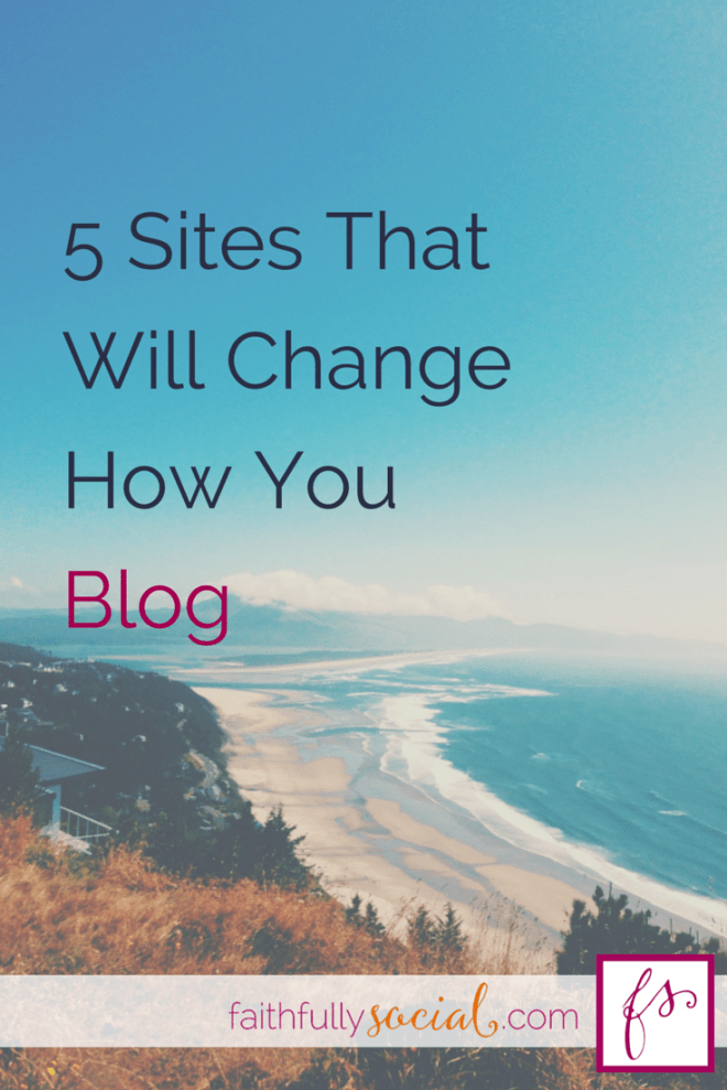 5 Sites That Will Change How You Blog I share the cream of the cream from the 'Must Reads' on my Feedly List that will help you become a better blogger, instantly @faithfulsocial