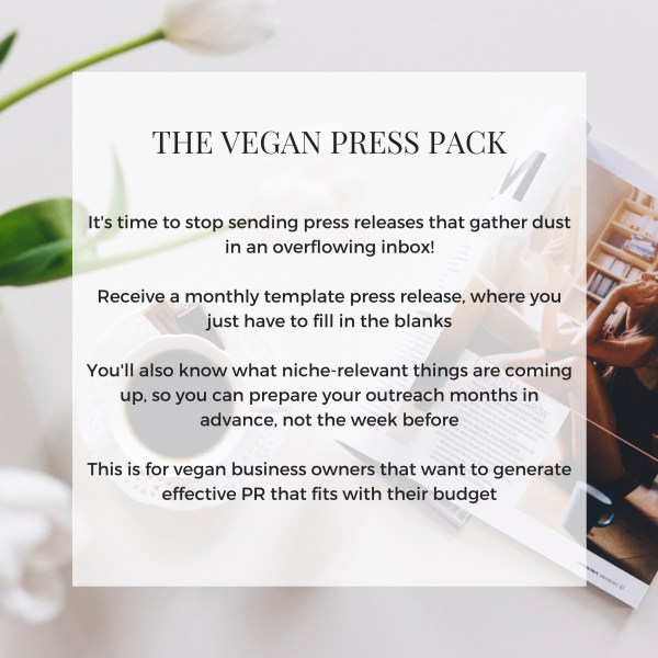 The Vegan Press Pack     Green V PR Receive a monthly press release template and topic suggestions designed to  get you featured in the press