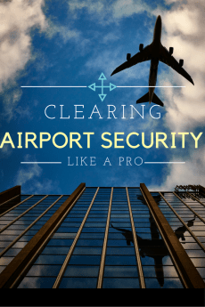 Struggle with security? Here are a few tips for your next trip!