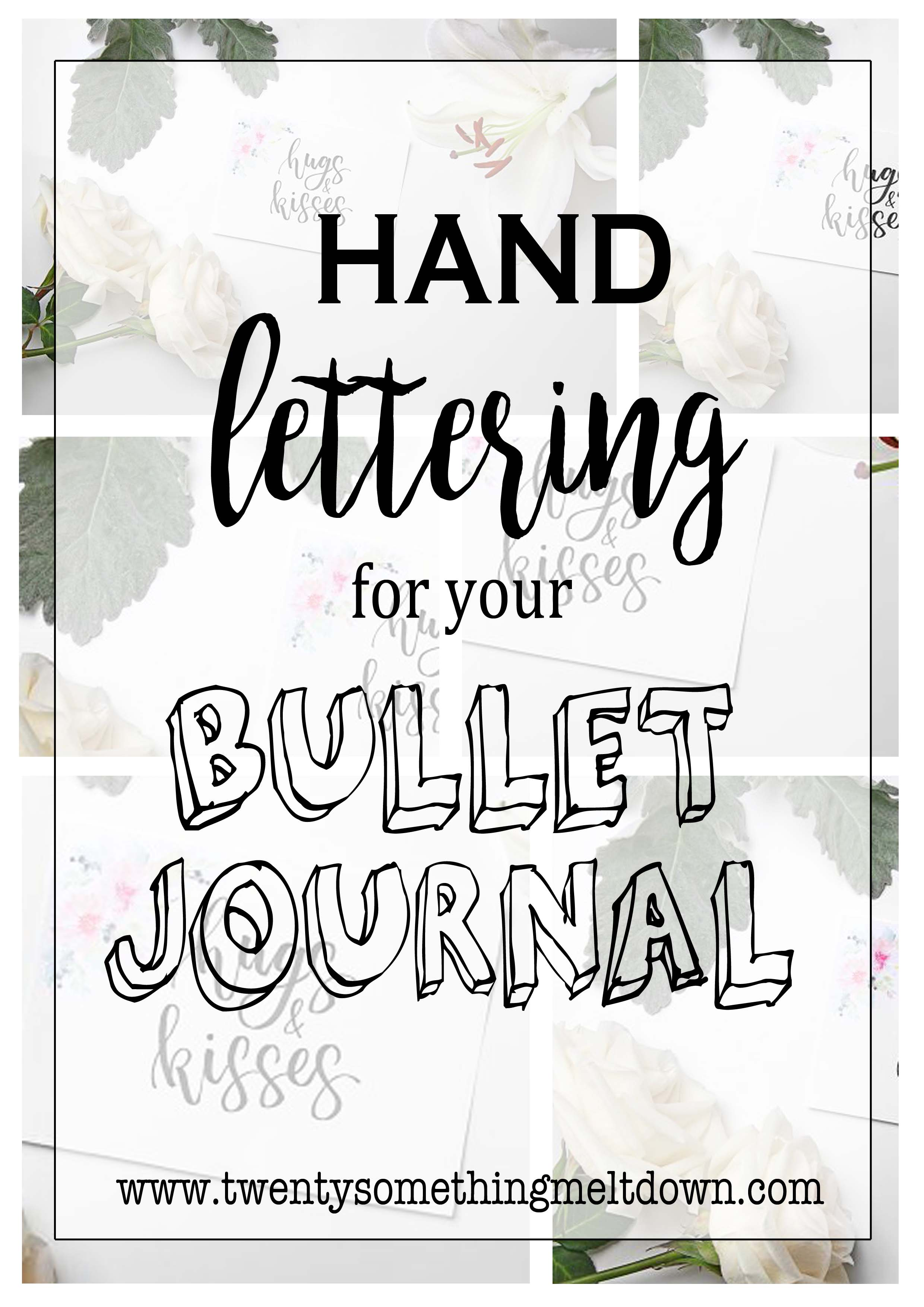 Hand Lettering For Your Bullet Journal Twenty