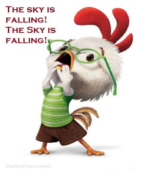 Image result for chicken little the sky is falling