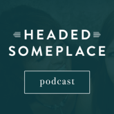 HeadedSomeplacePodcastCover_F_300px.png