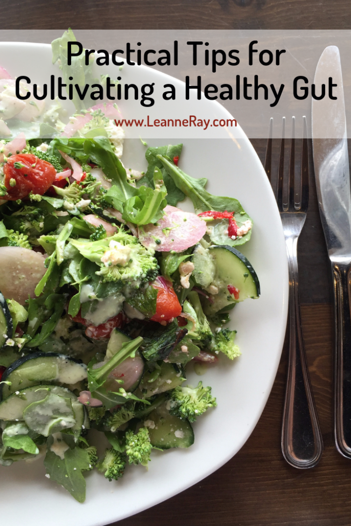 Practical Tips for Cultivating a Healthy Gut