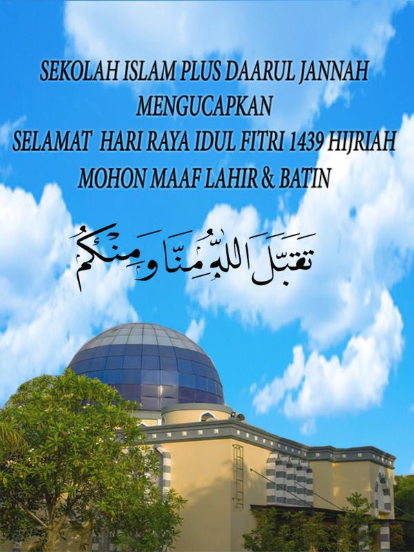 Selamat Hari Raya Idul Fitri 1439 Hijriah Mohon Maaf Lahir
